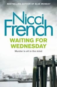 Whatever happened to Nicci French? Review of Waiting for Wednesday