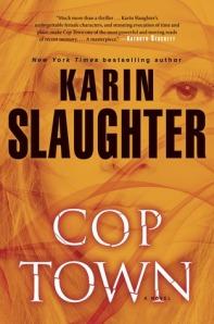 Cop Town Karin Slaughter