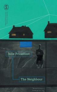 The Neighbour Julie Proudfoot
