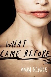 What Came Before Anna George