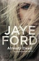 Ford Already Dead
