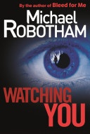 robotham watching you