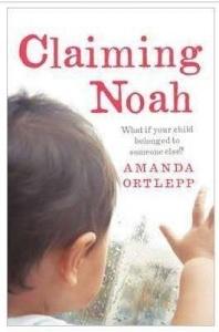 Claiming Noah by Amanda Ortlepp