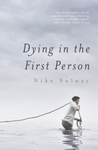 Dying in the First Person Nkie Sulway